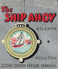 The Ship Ahoy - Houston TX