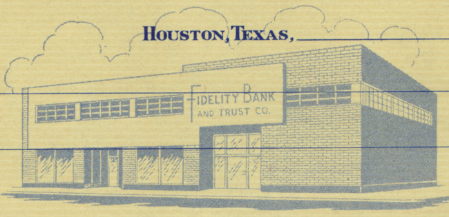 Fidelity Bank and Trust Company - Houston TX