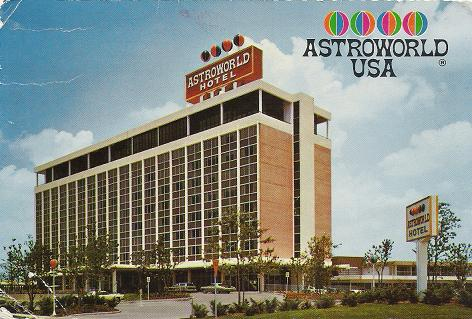 Astroworld Hotel - Houston TX