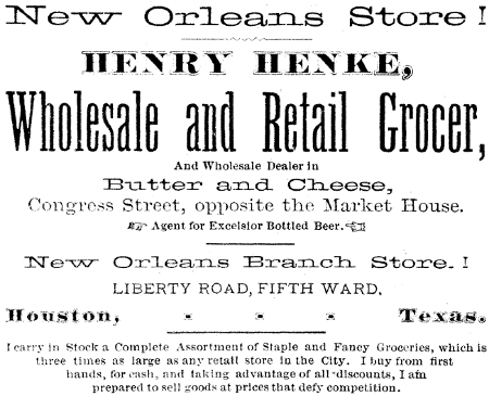 Henry Henke, Grocer - Houston TX